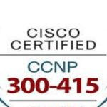 Cisco 300-415 Exam